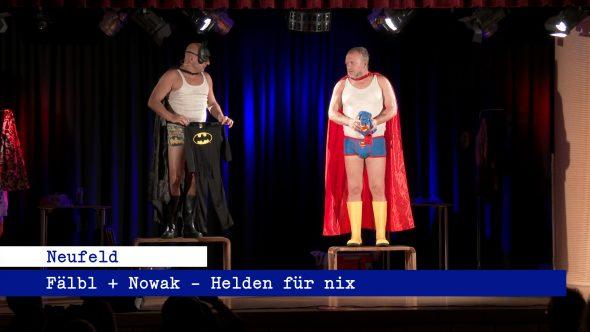 Fälbl + Nowak – Helden für nix