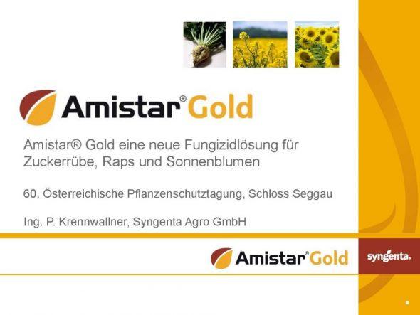 Amistar® Gold eine neue Fungizidlösungfür Zuckerrübe, Raps und Sonnenblumen