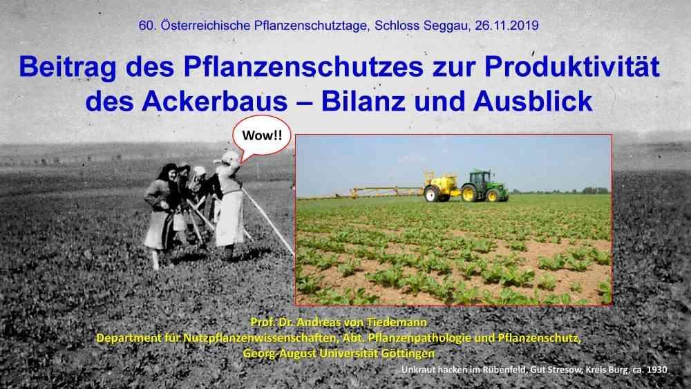Beitrag des Pflanzenschutzes zur Produktivität des Ackerbaus –Bilanz und Ausblick