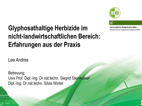 Glyphosathaltige Herbizide im nicht-landwirtschaftlichen Bereich: Erfahrungen aus der Praxis
