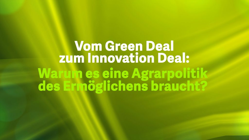 4 Vom Green Deal zum Innovations Deall