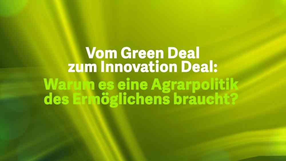 Vom Green Deal zum Innovation Deal